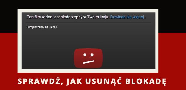 jak ominąć blokadę ten film nie jest dostępny w twoim kraju