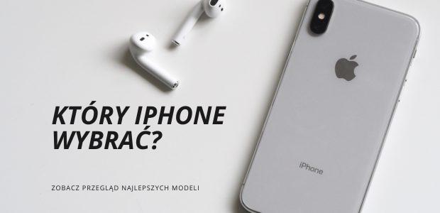 który iphone wybrać